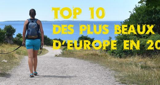Notre top 10 des plus beaux endroits d'Europe en 2018