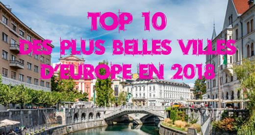 Notre top 10 des plus belles villes d'Europe en 2018
